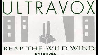 ultravox reap the wild wind extended