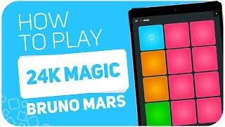 Baixar How to play: 24K MAGIC (Bruno Mars) - SUPER PADS - Kit Magic