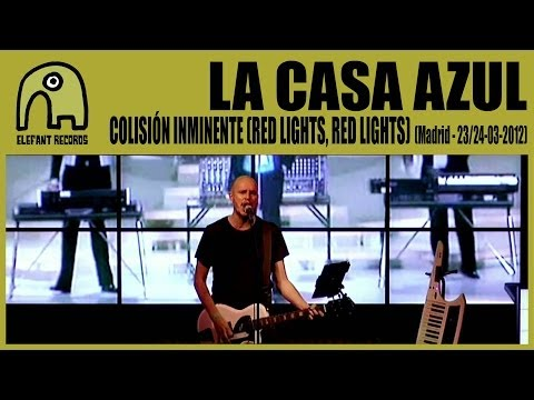 LA CASA AZUL - Colisión Inminente (Red Lights, Red Lights) [Live Madrid, 23/24-3-2012] 7/25