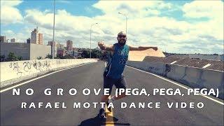 Baixar No Groove (Pega, Pega, Pega) - Ivete Sangalo ft. Psirico | Rafael Motta [Dance Video]