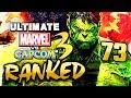 Hulk Stop you. - Ep.73 | Ultimate Marvel vs. Capcom 3 | Online - Ranked Matches