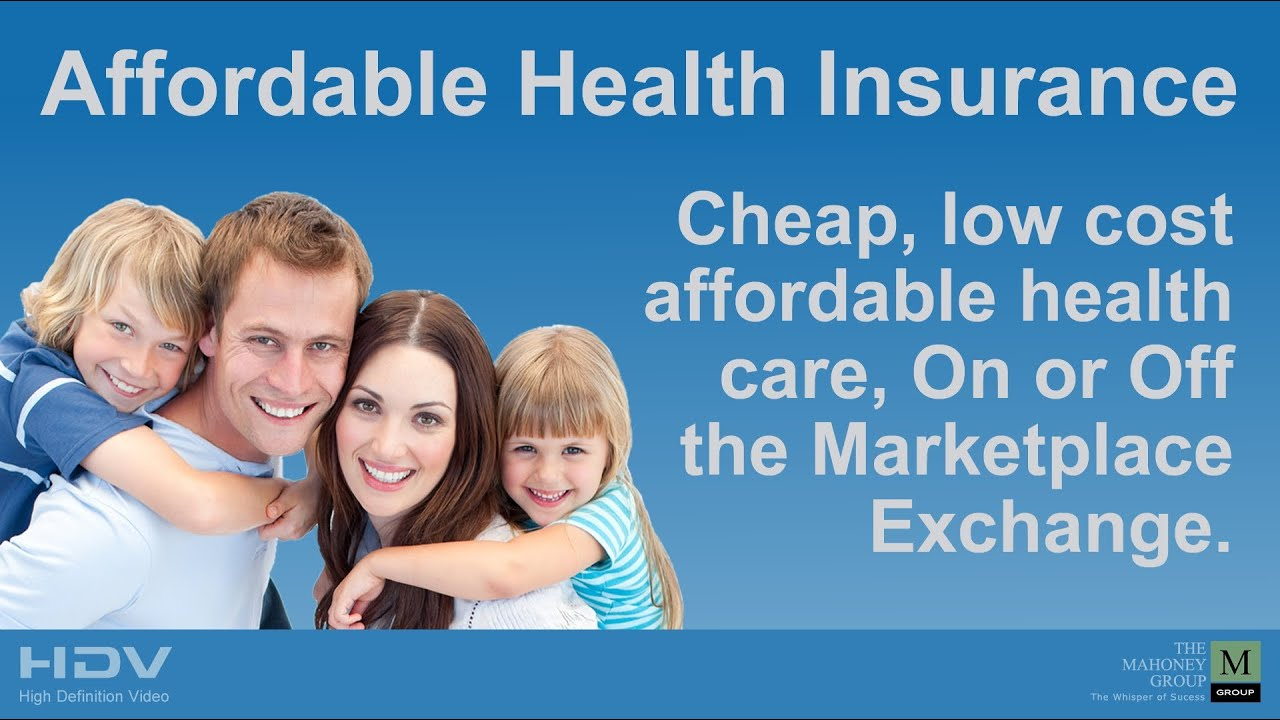 Affordable Health Insurance - YouTube