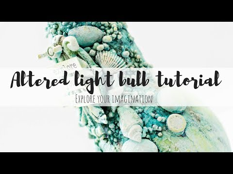 Mixed media altered light bulb tutorial -   Mixed media texture techniques