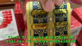 Thuốc Trị Xương Khớp Noxa20 Thái Lan Vỉ 10 Viên - 90k -  0938416889