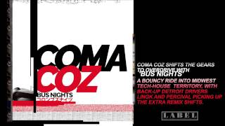 Coma Coz - Bus Nights (Original Mix)