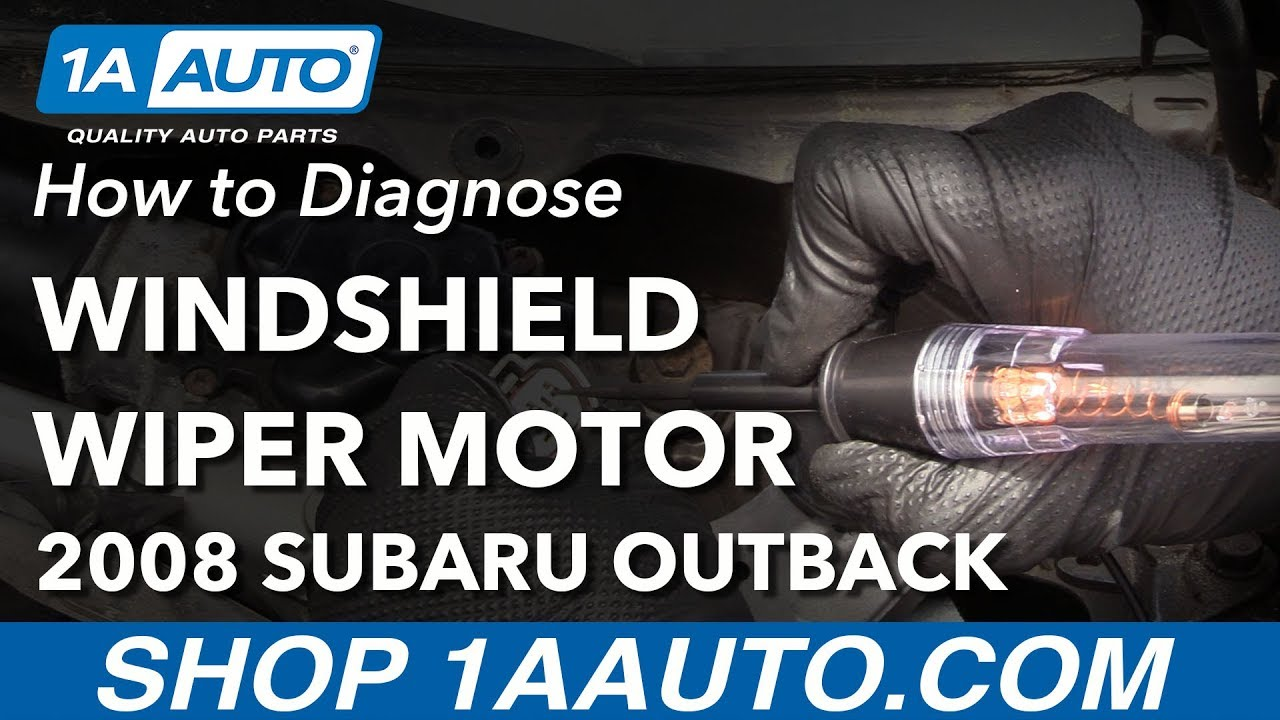 how to diagnose wiper transmission motor 04-09 subaru outback
