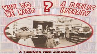 Why do we need a public library? | Various | *Non-fiction, Culture & Heritage | Audiobook | 9/10