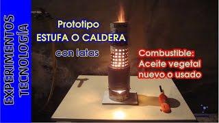 Estufa-Quemador con LATAS y combustible gratis (aceite usado)