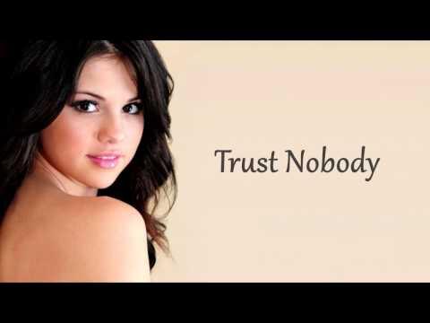 Cashmere Cat - Trust Nobody ft. Selena Gomez, Tory Lanez (Lyrics)