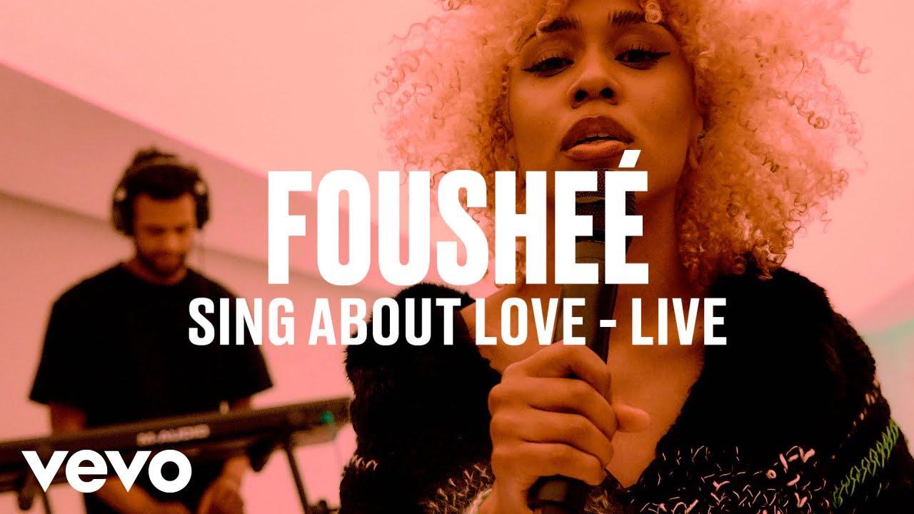 Fousheé - sing about love (Live) | Vevo DSCVR
