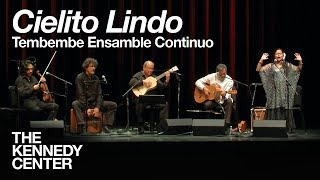"Tembembe Ensamble Continuo - ""Cielito Lindo"" 