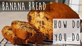 Homemade Banana Bread From Scratch || Great Breakfast Idea