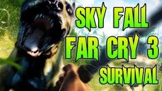 sky fall far cry 3 survival