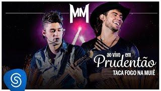 Munhoz e Mariano Taca Fogo na Muie (Ao Vivo no Estadio Prudentao)