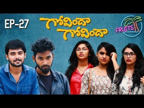 FRUITS - Telugu Web Series EP27 || గోవిందా గోవిందా