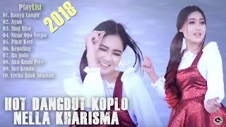 HOT DANGDUT KOPLO TERBARU 2018  Full Album Nella Kharisma Terbaru Dangdut koplo