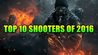 Top 10 Shooter Games Of 2016