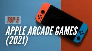 Top 5 Apple Arcade Games (2021)