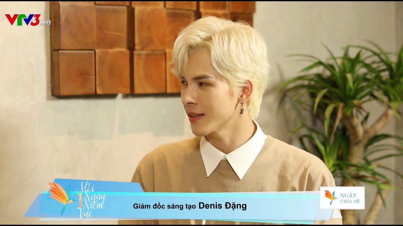 """Denis Đặng xuất hiện trong chương trình """"Mỗi ngày một niềm vui"""" trên kênh VTV3 - 08/05/2021"""