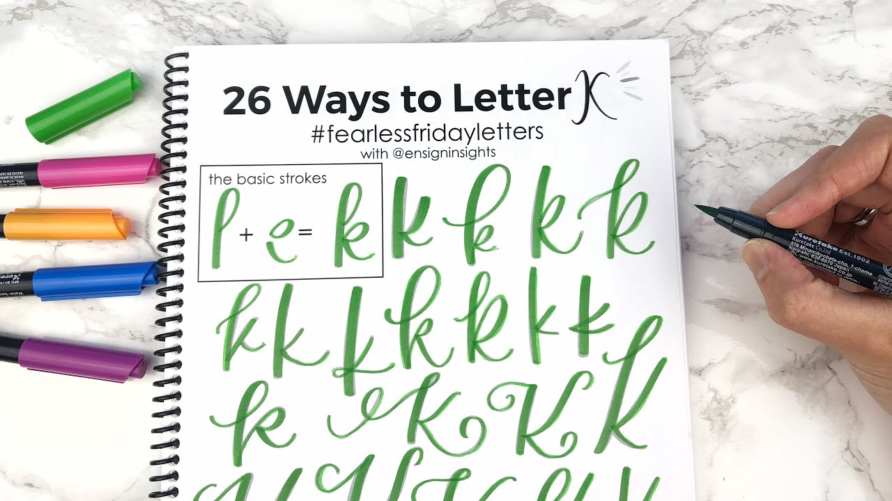 How To Hand Letter K In 26 Ways In Lowercase And Uppercase