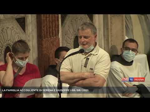 LA FAMIGLIA ACCOGLIENTE DI SERENA E GIUSEPPE   09/06/2021