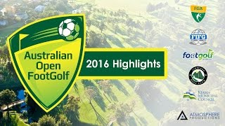 Australian Open FootGolf Highlights 2016