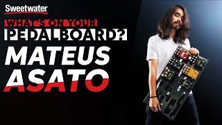 Mateus Asato's Pedalboard –What's Oฑ Your Pedalboard?