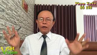 Tên phản động Phan Kim Khánh sắp ra vành móng ngựa (Phạm Xuân 105)