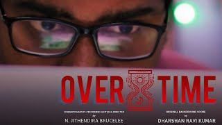 OVERTIME – Musical Short Film | Thriller | Work From Home | Lock Down