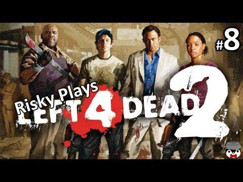 Risky Play Left 4 Ded 2 Let's Harvest Some Badies