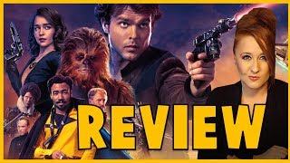 Solo: A Star Wars Story Movie Review ~SPOILERS~
