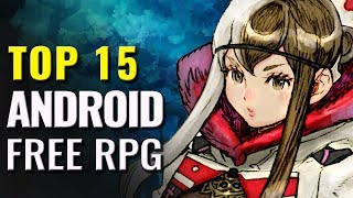 Top 15 FREE Android RPG Games of All Time