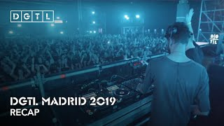 DGTL Madrid 2019 - Recap
