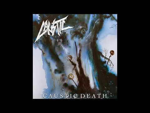 Caustic - Caustic Death [2020 Crossover Thrash]