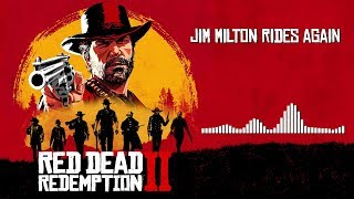 Red Dead Redemption 2 Official Soundtrack - Jim Milton Rides Again | HD (With Visualizer)