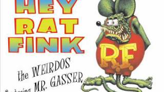"The Weirdos featuring Mr. Gasser ""Hey Rat Fink"""