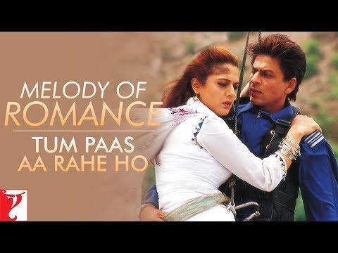 Melody Of Romance | Tum Paas Aa Rahe Ho