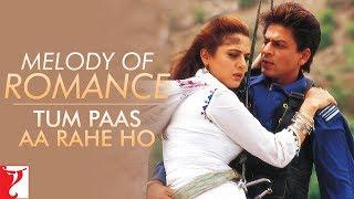Melody of Romance | Tum Pass Aa Rahe Ho