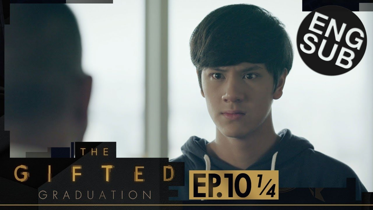 Download [Eng Sub] The Gifted Graduation | EP.10 [1/4]