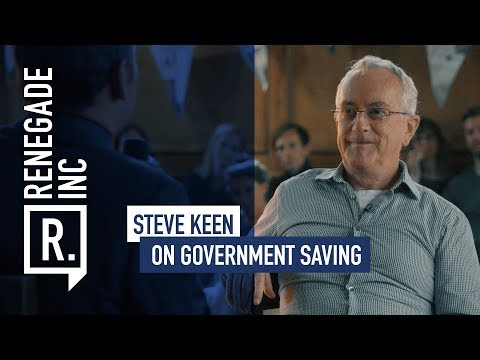 STEVE KEEN on Government Saving