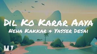Dil Ko Karar Aaya Song (Lyrics) 🎶