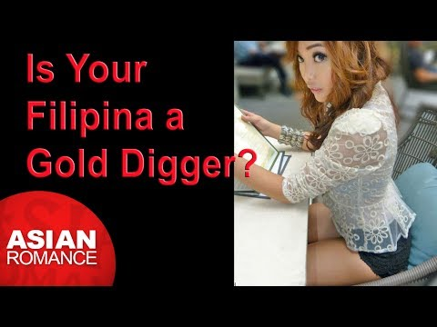 Dating in the Philippines - How to Know if Your Filipina is a Gold-digger?