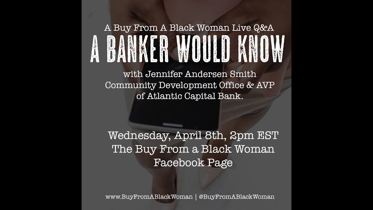 BFABW Live Q&A Series Presents: A Banker Would Know