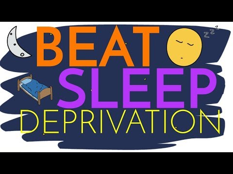 How to BEAT Sleep Deprivation