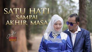 SATU HATI SAMPAI AKHIR MASA - Andra Respati feat. Gisma Wandira (Official Music Video)