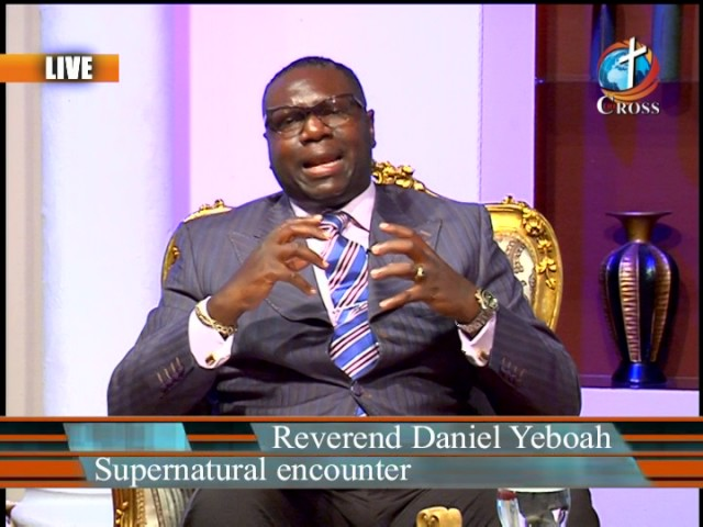Supernatural encounter with Reverend Daniel Yeboah 05-03-2017