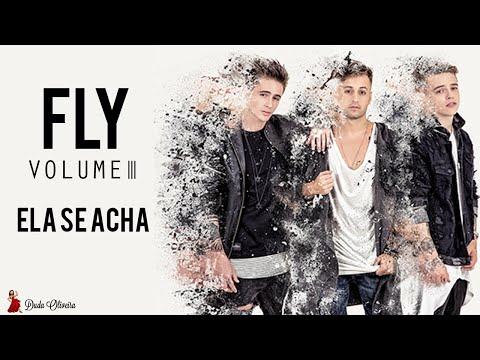 FLY - Ela Se Acha (Áudio Oficial)