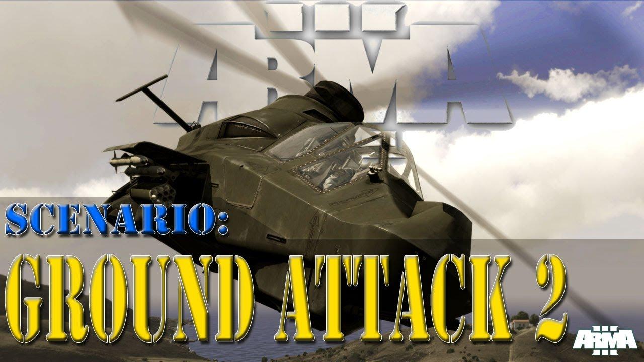 ArmA 3 - Scenario - Ground Attack 2 - TrackIR 5 - YouTube
