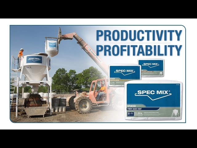 SPEC MIX® Preblended Stucco: Productivity & Profitability