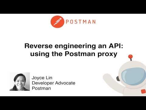 Reverse Engineering An API: Using The Postman Proxy